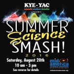 Mid-America Science Museum Hosts First Annual Summer Science Smash